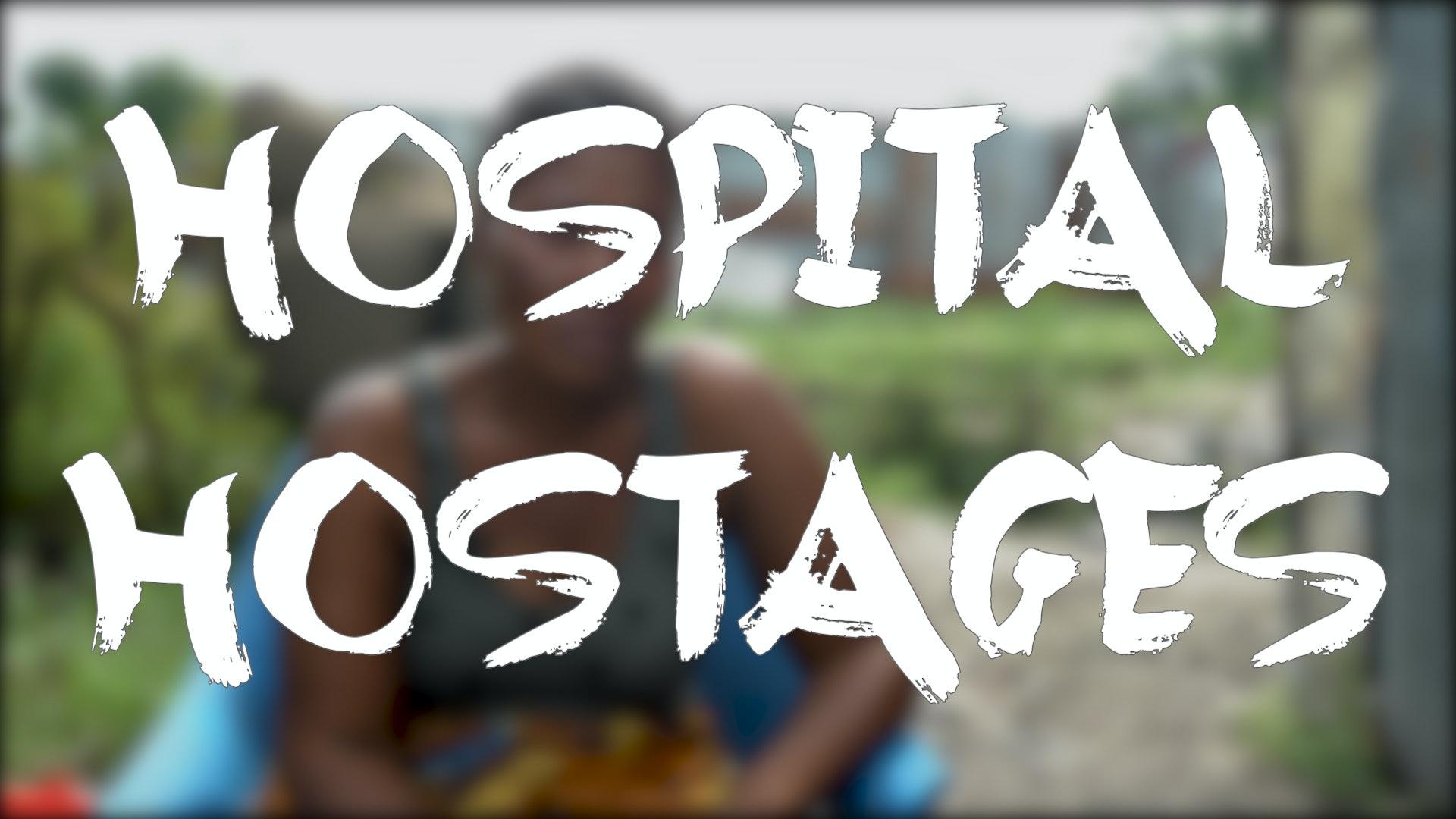 hospital hostages